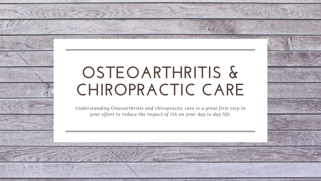 osteoarthritis and chiropractic care